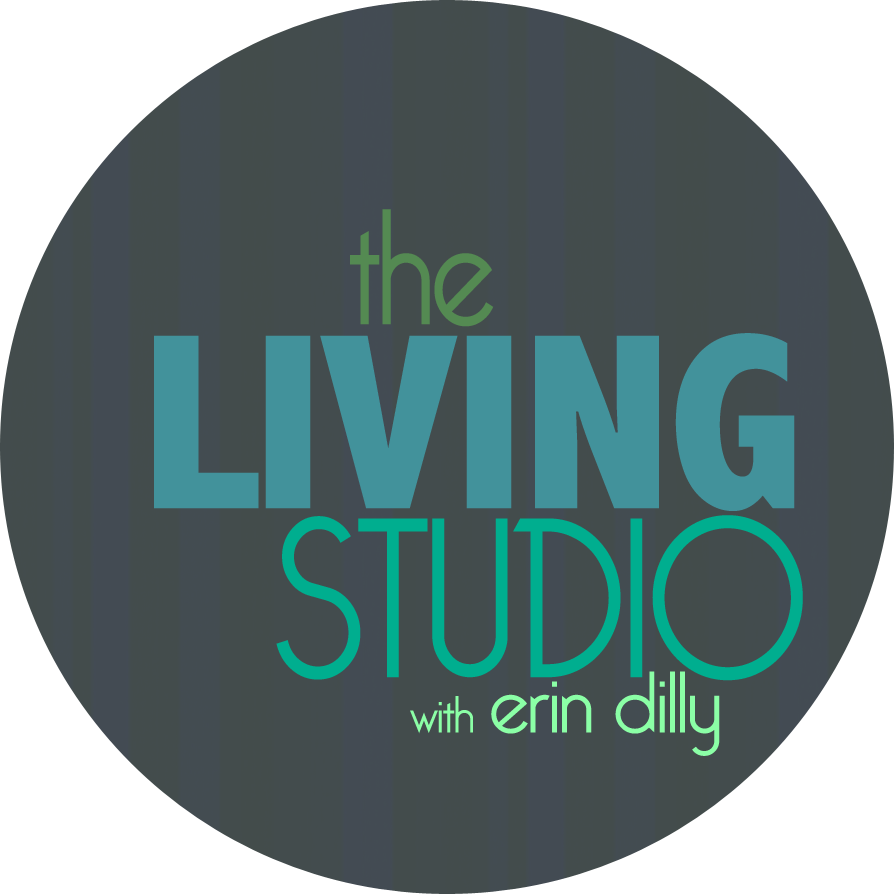 The Living Studio with Erin Dilly